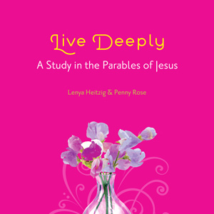Live Deeply - A Study in the Parable of Jesus Series Art