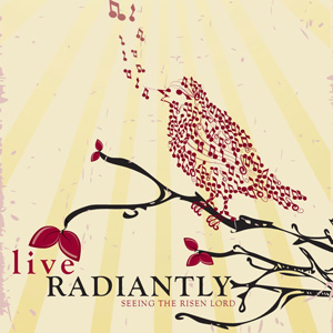 Live Radiantly: Praising God in All Things Series Art