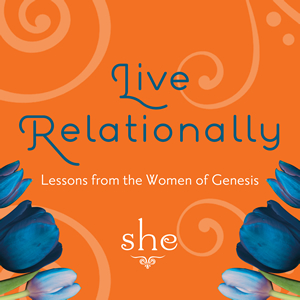 Live Relationally: Lessons from the Women of Genesis Series Art